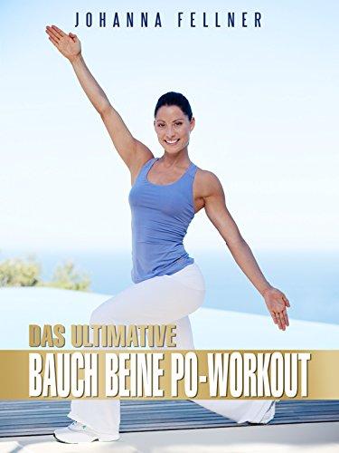 Johanna Fellner - Das ultimative Bauch Beine Po-Workout