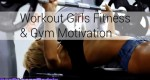 Workout Girls Fitness & Gym Motivation