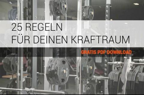 25 REGELN FÜR DIE BENUTZUNG DES KRAFTRAUMS