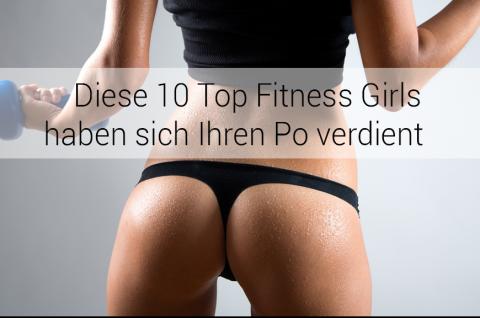 Diese 10 Top Fitness Girls haben sich ihren Po verdient